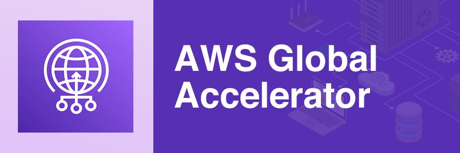 AWS-Global-Accelerator